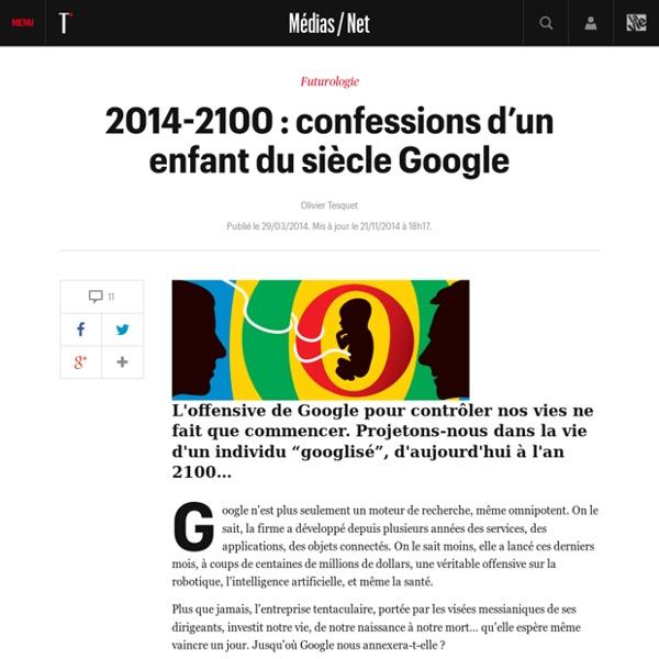 2014-2100 : confessions d'un enfant du siècle Google