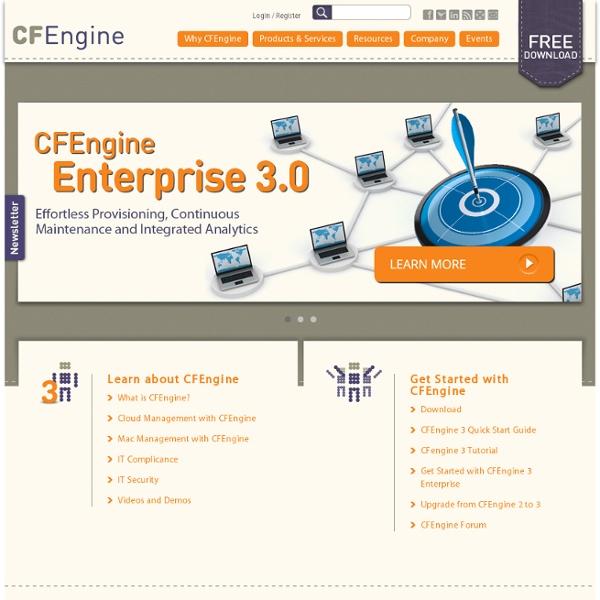 Open source configuration management - CFEngine - Distributed Configuration Management