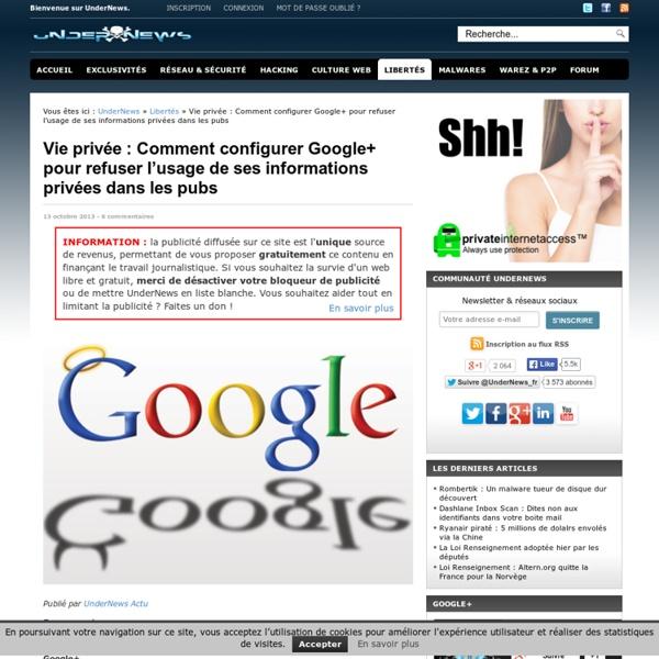 Vie privée : Comment configurer Google+ pour refuser l'usage de ses informations privées dans les pubs