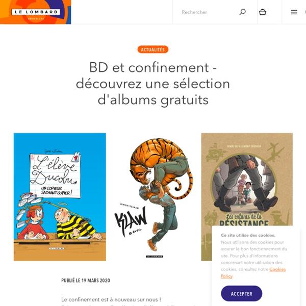 BD et confinement - découvrez une sélection d'albums gratuits — Éditions Le Lombard