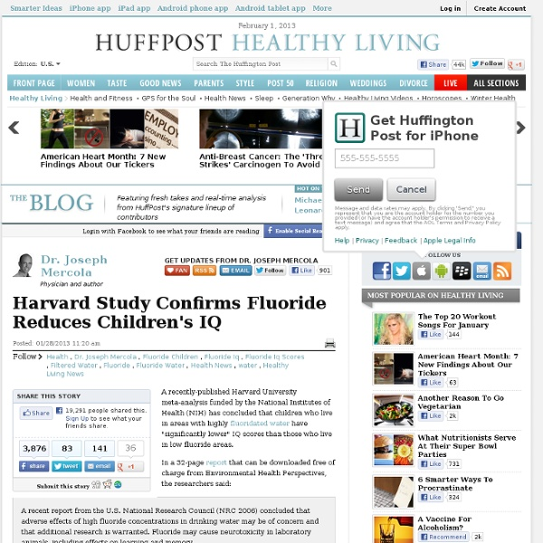 Dr. Joseph Mercola: Harvard Study Confirms Fluoride Reduces Children's IQ