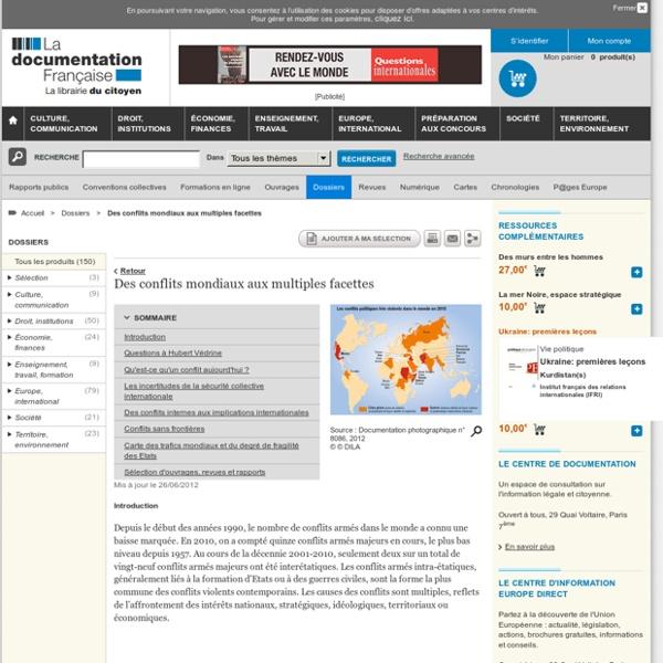 Des conflits mondiaux aux multiples facettes - Dossiers