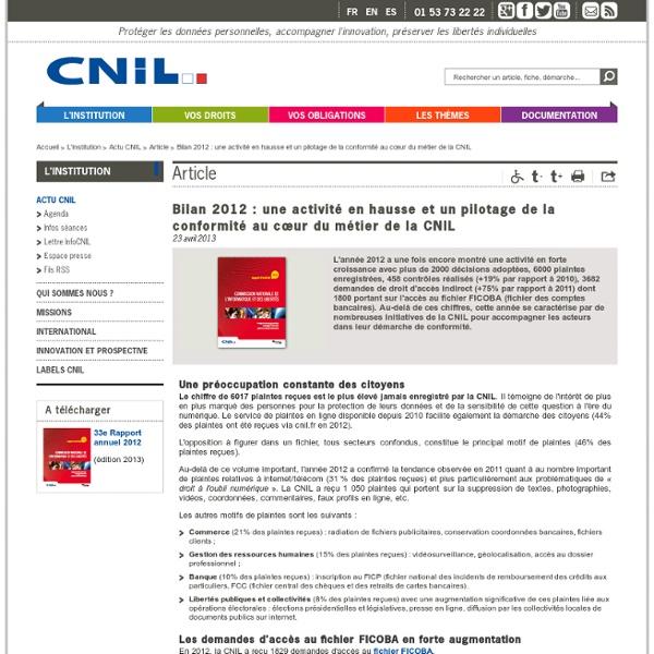 Bilan 2012: une activité en hausse et un pilotage de la conformité au cœur du métier de la CNIL