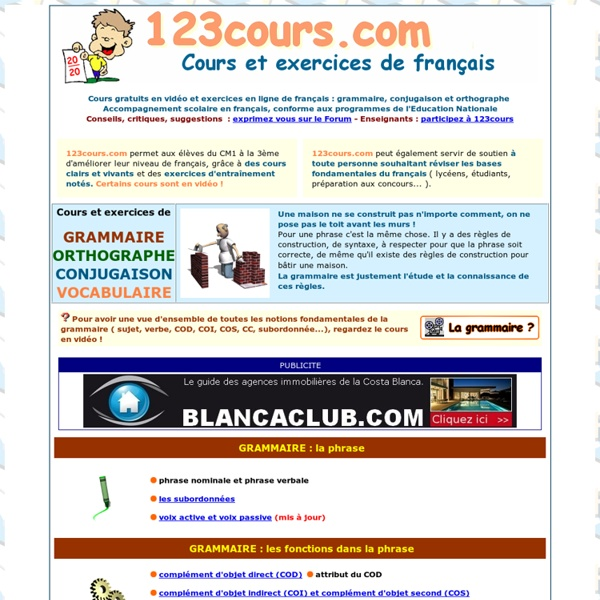 Cours gratuit de français en vidéo, exercices de français grammaire, conjugaison, ortogrmphe, classe de CM1, CM2, 6ème, 5ème, 4ème, 3ème,