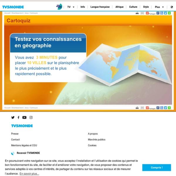 TV5MONDE - Jeux en ligne - Cartoquiz, testez vos connaissances en géographie