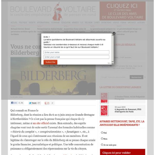 Vous ne connaissez pas le Bilderberg ? Vous avez tort !