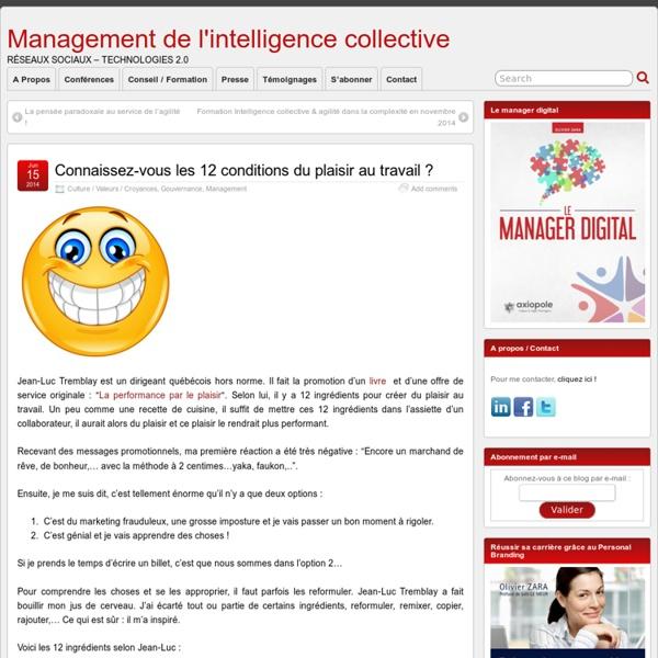 Connaissez-vous les 12 conditions du plaisir au travail ? - Management de l'intelligence collective