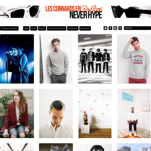 Les connards en Ray-Ban - blog lifestyle masculin - mode - beauté - musique - food