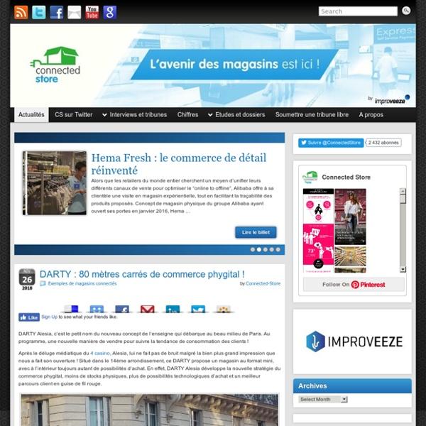 Connected Store - Le blog des magasins connectés, by Improveeze