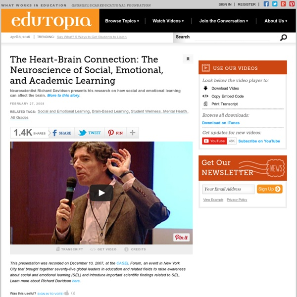 The Heart-Brain Connection: The Neuroscience of Social, Emotional, and Academic Learning