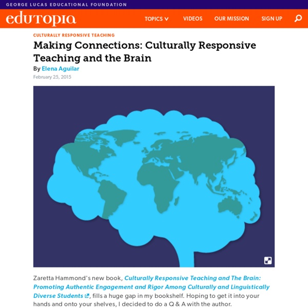 Article- Making Connections: Culturally Responsive Teaching and the Brain