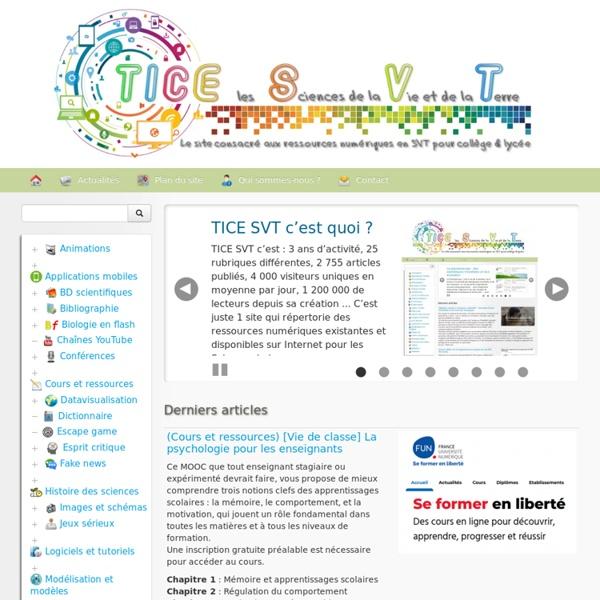 TICE les SVT - Le site consacré aux ressources numériques en SVT pour Collège & Lycée