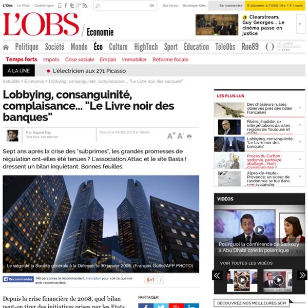 """Lobbying, consanguinité, complaisance... """"Le Livre noir des banques"""""""