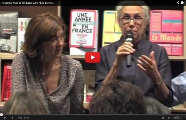 """Rencontre Myla et Jon Kabat-Zinn, """"Être parent en pleine conscience. 03/10/2012 @27RUEJACOB"""