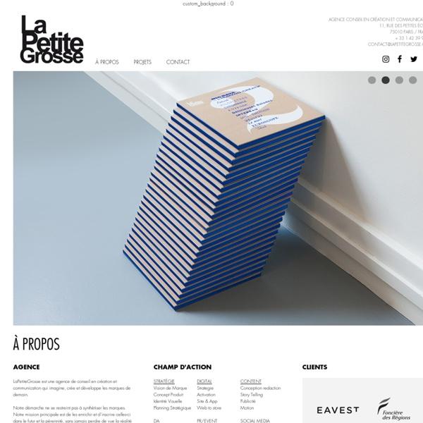 La Petite Grosse - Agence Conseil en Création et Communication - Paris + 33 1 42 39 94 20