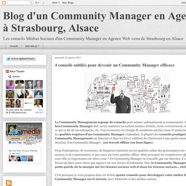 4 conseils trop souvent oubliés pour être un Community Manager complet et efficace