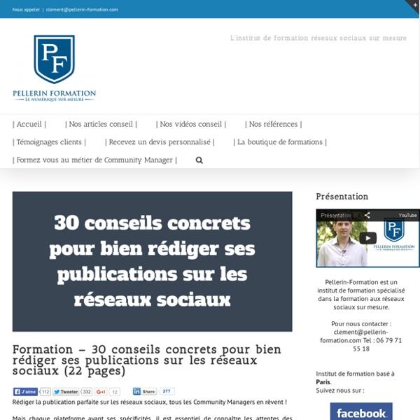30 conseils concrets pour bien rédiger ses publications sur les réseaux sociaux