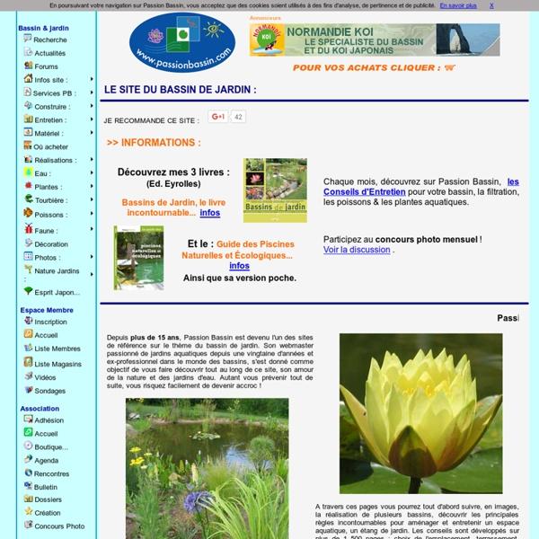 Bassin de jardin, passion bassin, les conseils pour réaliser, entretenir un jardin aquatique- accueil