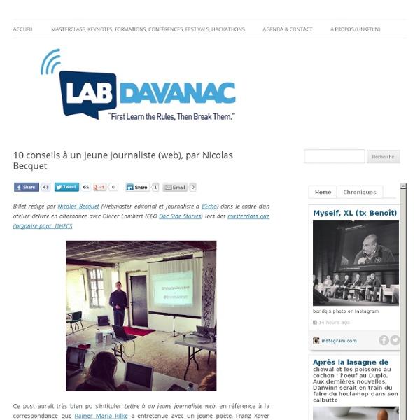 10 conseils à un jeune journaliste (web), par Nicolas Becquet