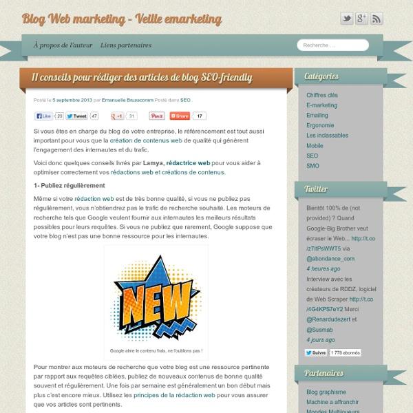 11 conseils pour rédiger des articles de blog SEO friendly