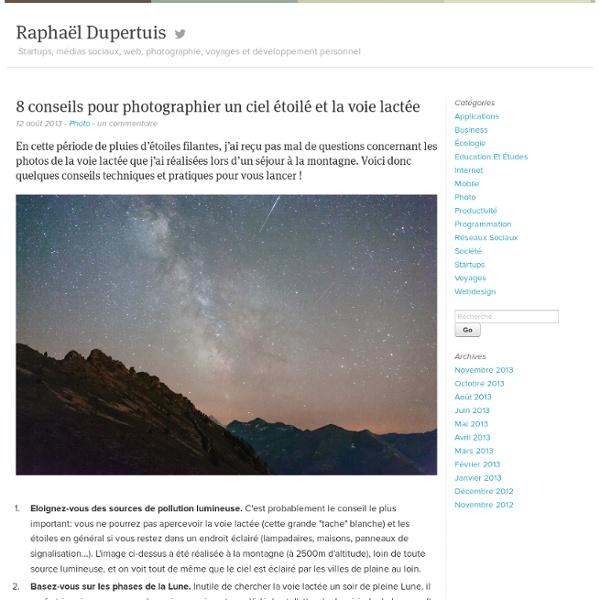 8 conseils pour photographier les étoiles et la voie lactée