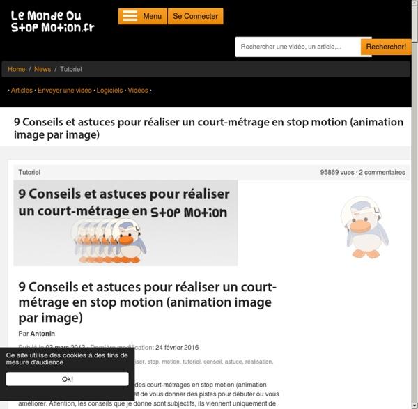 Stop Motion - 9 Conseils et astuces pour réaliser un court-métrage en stop motion (animation image par image)