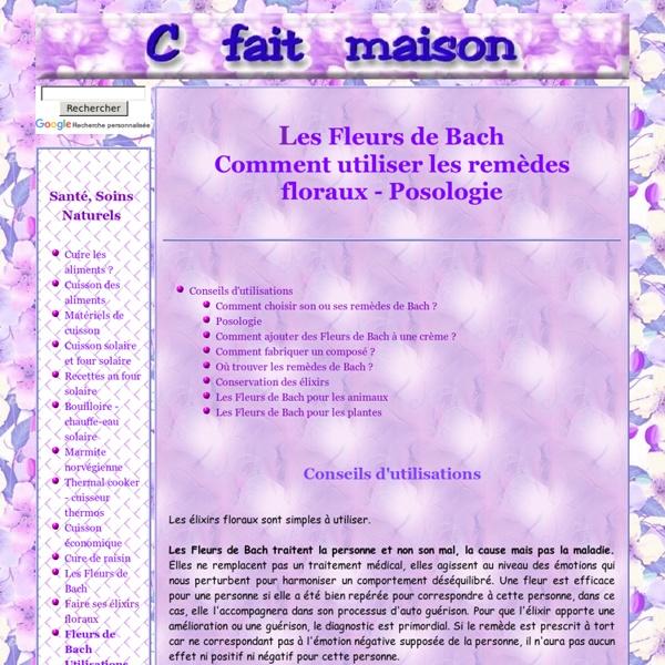 Conseils de choix des remèdes Fleurs de Bach et d'utilisation des élixirs floraux - Posologie.