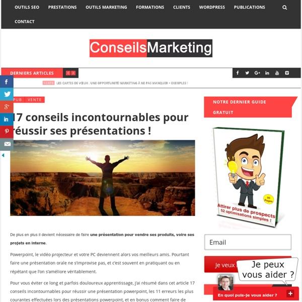 17 conseils incontournables pour réussir ses présentations ! - ConseilsMarketing.fr
