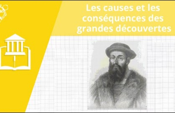 Allô prof - Les causes et les conséquences des grandes découvertes