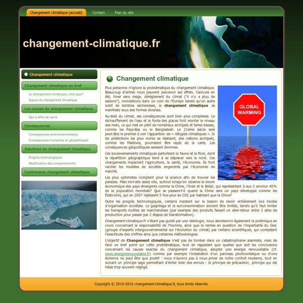 Changement Climatique, conséquences, solutions, énergies renouvelables et écologie