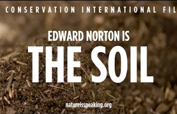 Nature Is Speaking – Edward Norton is The Soil
