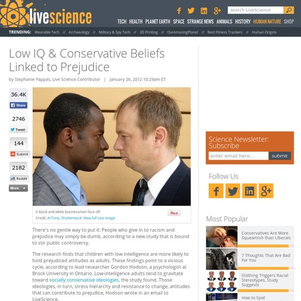 Low IQ & Conservative Beliefs Linked to Prejudice