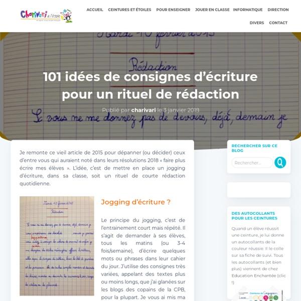 101 idées de consignes d'écriture pour un rituel de rédaction