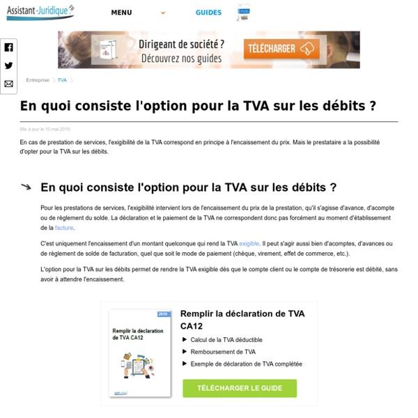 En quoi consiste l'option pour la TVA sur les débits ? - Assistance juridique entreprise gratuite