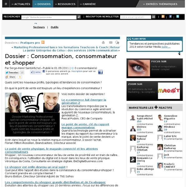 Dossier : Consommation, consommateur et shopper