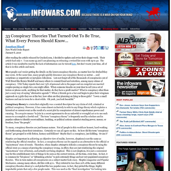 » 33 Conspiracy Theories That Turned Out To Be True, What Every Person Should Know… Alex Jones