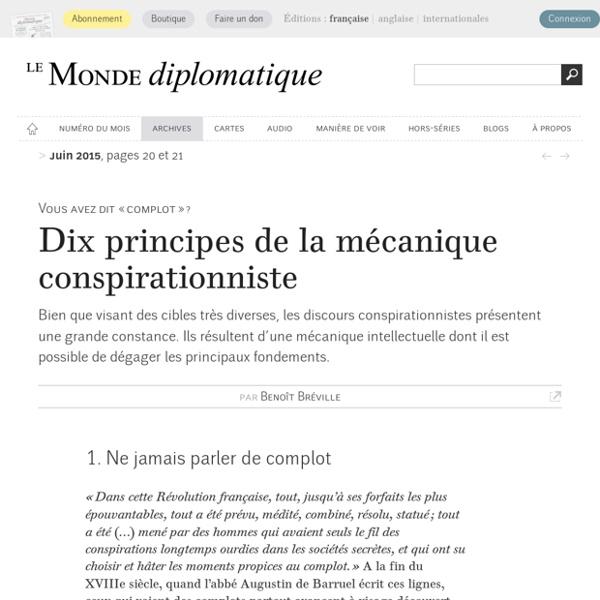 Dix principes de la mécanique conspirationniste, par Benoît Bréville (Le Monde diplomatique, juin 2015)
