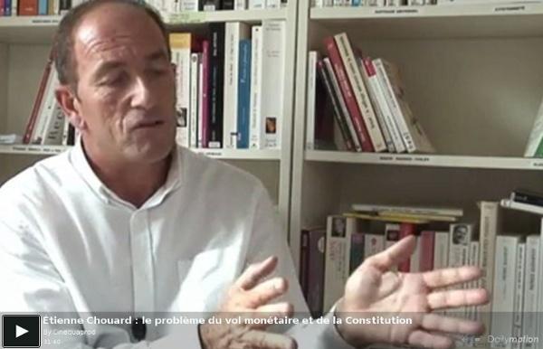 Étienne Chouard : le problème du vol monétaire et de la Constitution