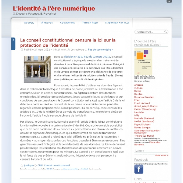 Le conseil constitutionnel censure la loi sur la protection de l'identité @ L'identité à l'ère numérique