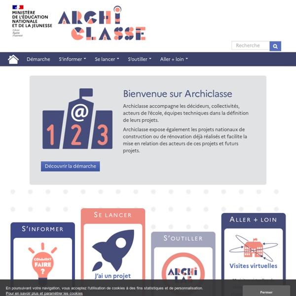 Archiclasse - Intégrer l'usage du numérique à votre projet de rénovation ou de construction d'établissement