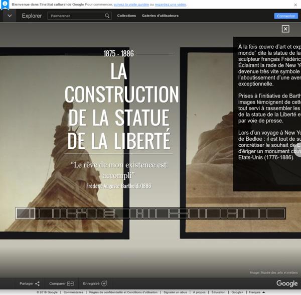 La construction de la statue de la Liberté – Google Cultural Institute