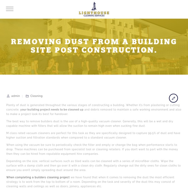 Removing Dust From a Building Site Post Construction. - Lighthouse Cleaning
