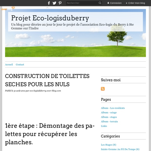 CONSTRUCTION DE TOILETTES SECHES POUR LES NULS - Projet Eco-logisduberry