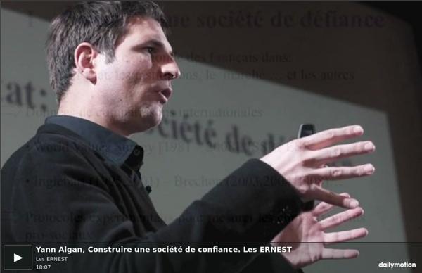 Yann Algan, Construire une société de confiance. Les ERNEST - vidéo dailymotion