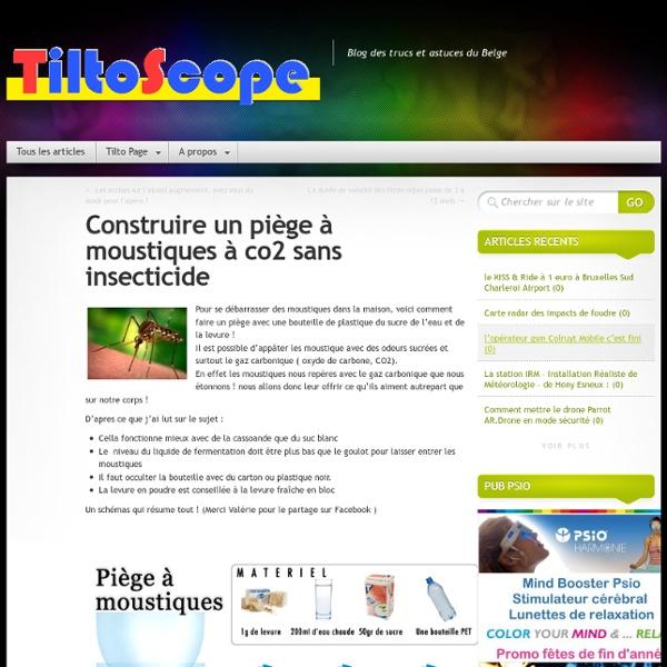 Construire un piège à moustiques à co2 sans insecticide » TiltoScope