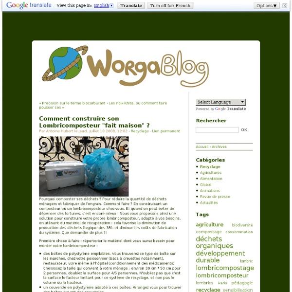 comment construire son lombricomposteur fait maison le worgablog pearltrees. Black Bedroom Furniture Sets. Home Design Ideas