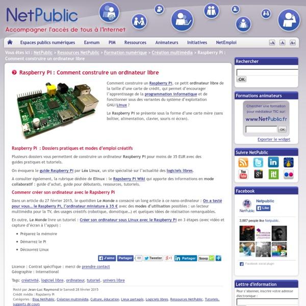 Raspberry Pi : Comment construire un ordinateur libre