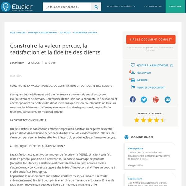 Construire La Valeur Percue, La Satisfaction Et La Fidelite Des Clients - Comptes Rendus - Prisdoty