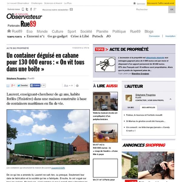 Un container déguisé en cabane pour 130000euros: «On vit tous dans une boîte»