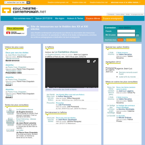 Educ.theatre-contemporain.net - Site de ressources sur le théâtre des XX et XXI siècles - educ.theatre-contemporain.net
